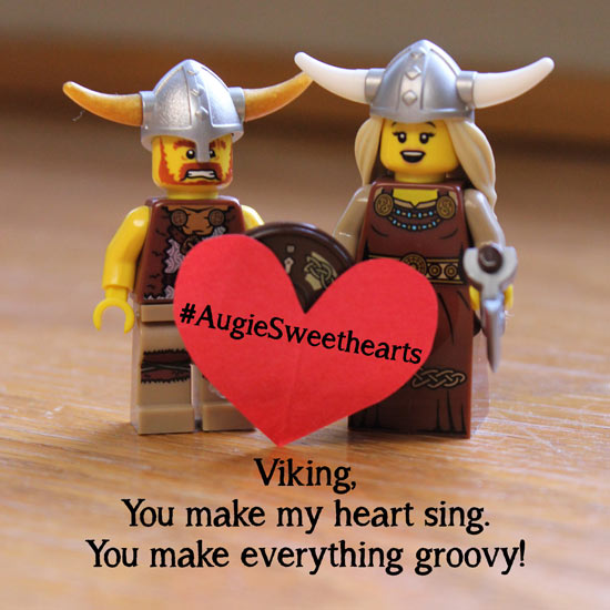 Viking, you make my heart sing. You make everything groovy! #AugieSweethearts